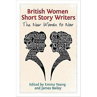 British Women Short Story Writers - The New Woman to Now by Associate