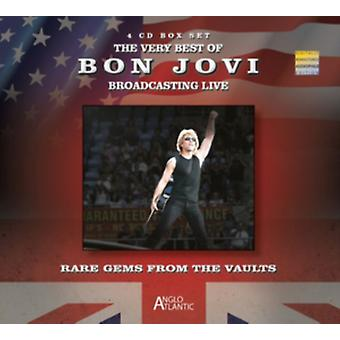 The Very Best Of Bon Jovi Broadcasting Live - Rare Gems from the Vaults by Bon Jovi