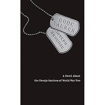 Koden talare: En roman om Navajo Marines av världskriget två