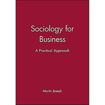 Socjologia w interesach A praktyczne podejście