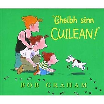 Gheibh Sinn Cuilean!