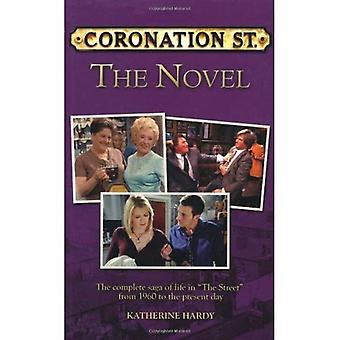 Coronation Street: The Complete Saga