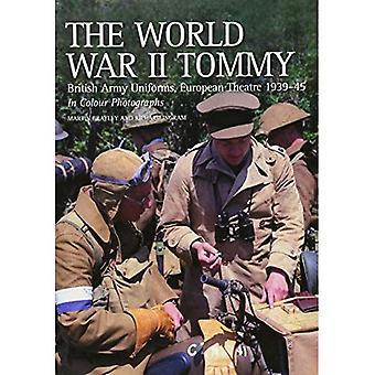 O Tommy de segunda guerra mundial: Exército britânico teatro europeu do uniformes 1939-45