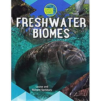Freshwater Biomes (Earth's Natural Biomes)
