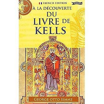 En La Decouverte du Livre de Kells (undersökande)