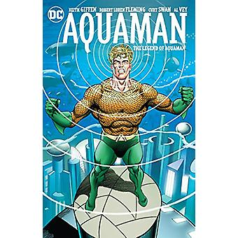 Aquaman The Legend Of Aquaman by Keith Giffen - 9781401277932 Book