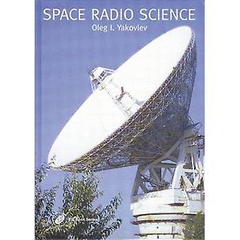 Space Radio Science by Yakovlev & Oleg