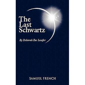 De laatste Schwartz door Laufer & Deborah Zoe