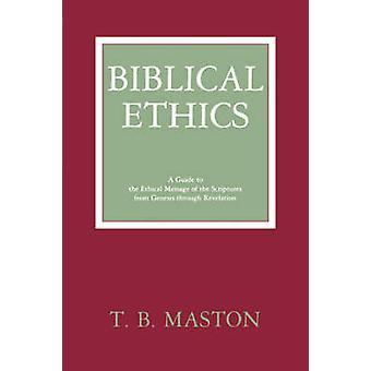 Ethique biblique par Matson & B. T.