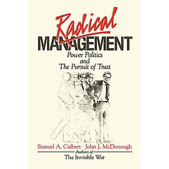 Radical Management by Culbert & Samuel A.