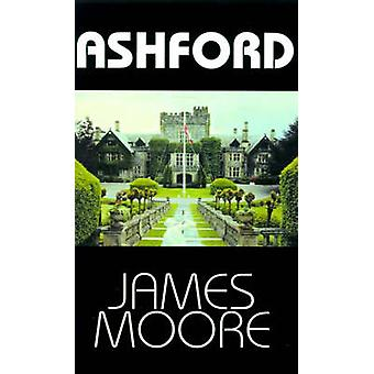 Ashford by Moore & James R.