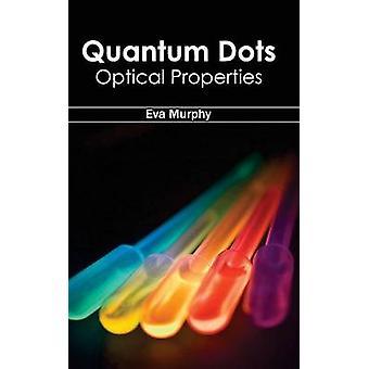 Quantum Dots optische Eigenschaften von Murphy & Eva