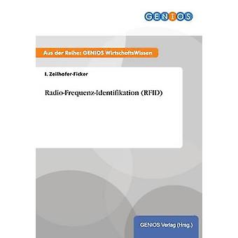 RadioFrequenzIdentifikation RFID by ZeilhoferFicker & I.