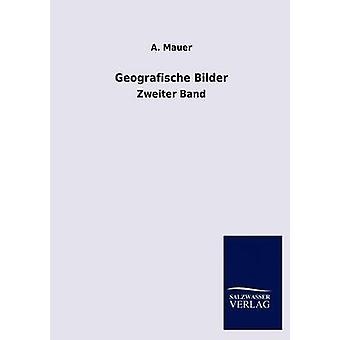 Geographical Bilder door Mauer & A.