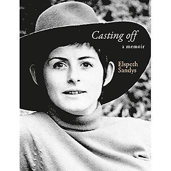Casting Off: A Memoir - Volume 2
