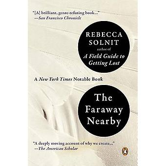The Faraway Nearby by Rebecca Solnit - 9780143125495 Book