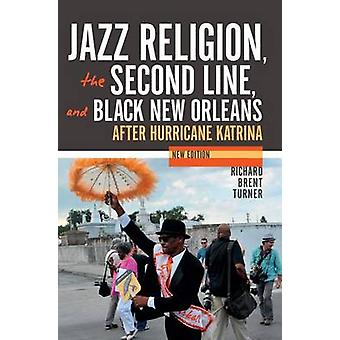 Jazz Religion - the Second Line - and Black New Orleans - After Hurric