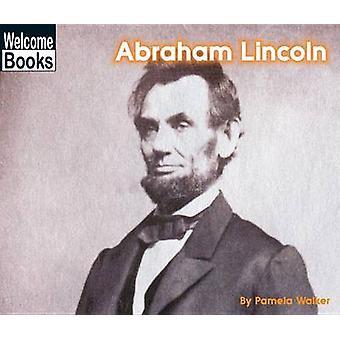 Abraham Lincoln by Pam Walker - Pamela Walker - 9780516235868 Book