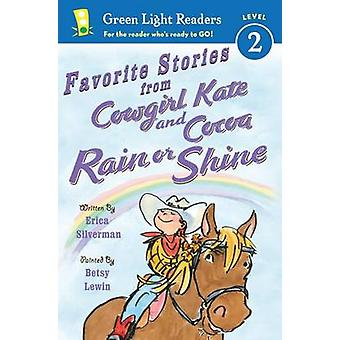 Favorite Stories from Cowgirl Kate and Cocoa - Rain or Shine by Erica
