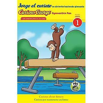 Jorge El Curioso Se Divierte Haciendo Gimnasia/Curious George Gymnast