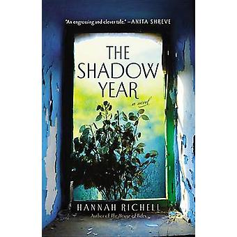 The Shadow Year by Hannah Richell - 9781455554331 Book