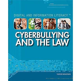 Cyberbullying and the Law by Therese Harasymiw - 9781448883592 Book