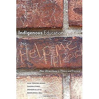 L'éducation autochtone : de nouvelles orientations dans la théorie et la pratique