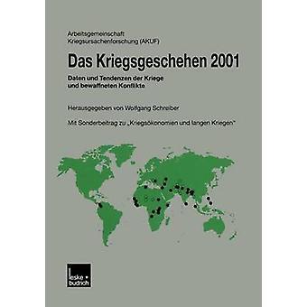 Das Kriegsgeschehen 2001 Daten und Tendenzen der Kriege und bewaffneten Konflikte por Schreiber & Wolfgang
