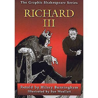 Richard III by William Shakespeare & Hilary Burningham & Sue Woollatt