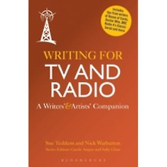 Writing for TV and Radio by Sue Teddern & Nick Warburton