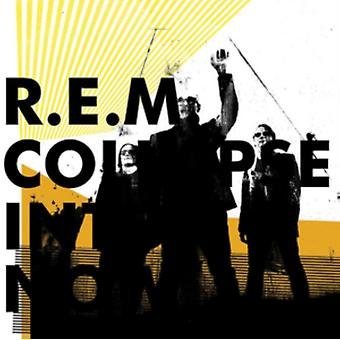 Collapse Into Now by R.E.M