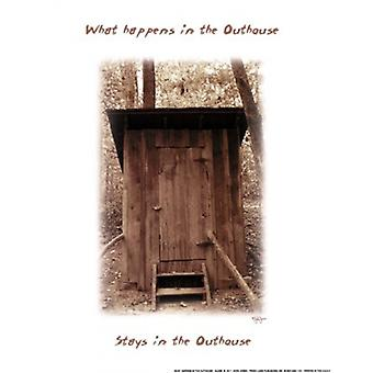 What Happens in the Outhouse Poster Print by John Jones (8 x 10)