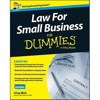 Law for Small Business For Dummies (UK ed) by Clive Rich - Claudia Ge