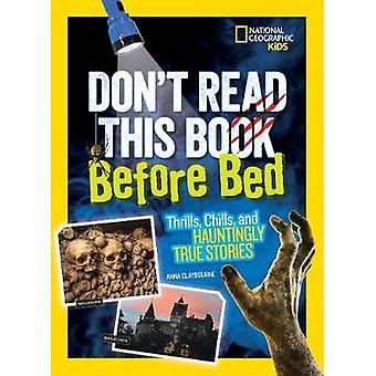Inte läsa den här boken innan sängen - spänning - frossa- och spöklikt Tr