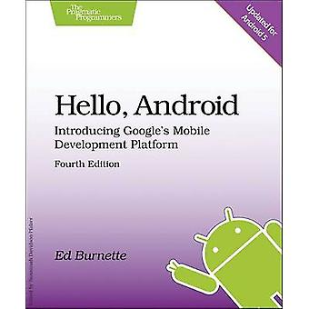 Hello - Android - Introducing Google's Mobile Development Platform (4t