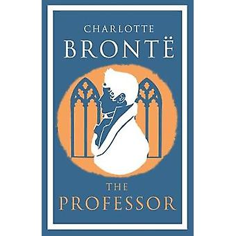 The Professor by Charlotte Bronte - 9781847497178 Book