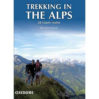 Trekking in the Alps by Kev Reynolds - Hilary Sharp - Roy Clark - Ala