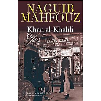 Khan Al-Khalili de Naguib Mahfouz - livre 9789774161919