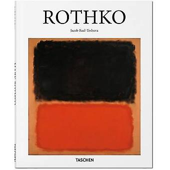 Rothko by Jacob Baal-Teshuva - 9783836504263 Book