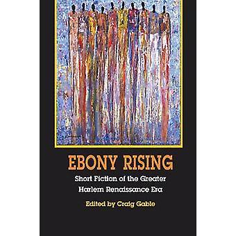 Ebony stigende - noveller af den større Harlem Renaissance æra af