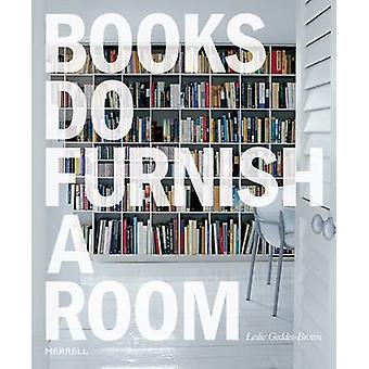 Books Do Furnish a Room by Leslie Geddes-Brown - 9781858944913 Book
