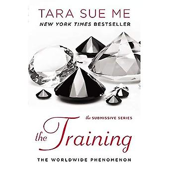 The Training: The Submissive Trilogy 3