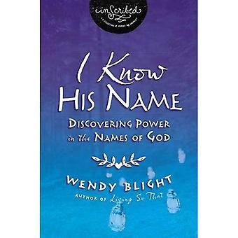 I Know His Name (Inscribed Collection)