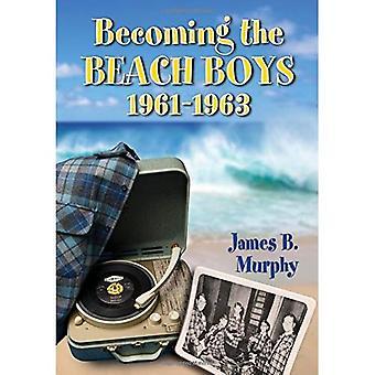 At blive Beach Boys, 1961-1963