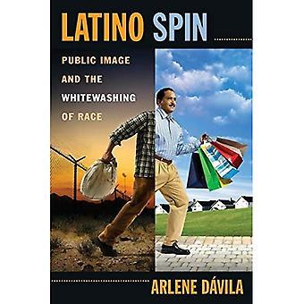 Latino Spin: Image i offentligheden og kalkning af Race