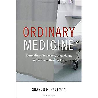 Ordinary Medicine (Critical Global Health: Evidence, Efficacy, Ethnography)