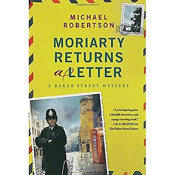 Moriarty renvoie une lettre: un mystère de Baker Street (lettres de Baker Street)