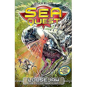 Loosejaw the Nightmare Fish: Book 32 (Sea Quest)