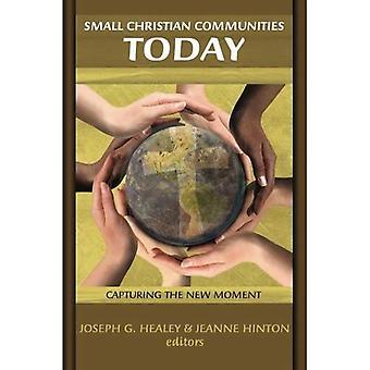 Små kristna samhällen idag: Fånga nya nu