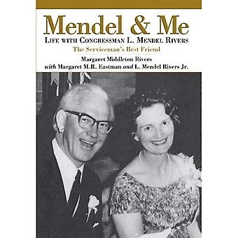 Mendel and Me: Life with Congressman L. Mendel Rivers, the Serviceman's Best Friend